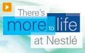 More to Life at Nestlé
